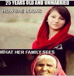 Best Indian Parents funny meme and Trolls ! Indian Dadi ke logic : 25 years old and Unmarried - How she looks vs What her family sees Sms Jokes, Text Jokes, Funny Jokes, Hilarious, Desi Problems, Girl Problems, Arab Problems, Indian Funny, Indian Jokes