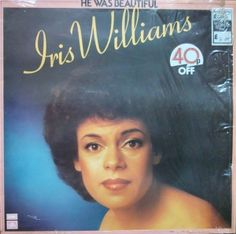Iris Williams – He Was Beautiful  SCX 6627 Vinyl