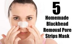 5 Homemade Blackhead Removal Pore Strips Mask