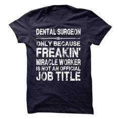 Dental Surgeon T Shirts, Hoodie. Shopping Online Now ==►…