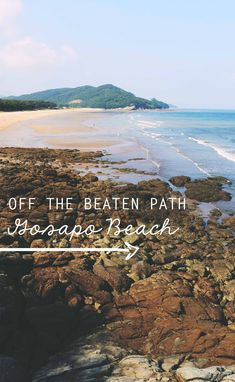 Off the beaten path - Gosapo Beach in Buan, South Korea