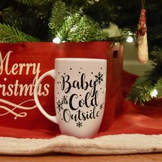 Baby It's Cold Outside Mug, Christmas Mug, Christmas Cups Christmas Party Gift, Christmas Gift, Holiday Party Favor, personalized cups