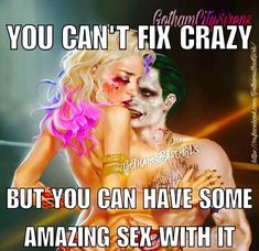 And yes we do hve amazing Sex hehe 😜 Sex Quotes, Joker Quotes, Life Quotes, Funny Quotes, Ghetto People, Harely Quinn, My Demons, Joker And Harley Quinn, Harley Batman