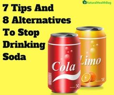 7 Tips and 8 Alternatives to Stop Drinking Soda It is not so difficult to stop drinking soda. All you need is the right information and guidance on how to break that unwanted and unhealthy habit. Tips To Stop Drinking, Stop Drinking Alcohol, Quit Drinking, Healthy Soda, Healthy Drinks, Get Healthy, Healthy Tips, Healthy Meals, Soda Addiction