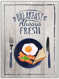 Breakfast always fresh! Fresh, Signs, Colors, Breakfast, Quotes, Homemade Home Decor, Morning Coffee, Quotations, Shop Signs