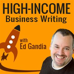 The podcast for business writers and copywriters who want to learn how to take their writing businesses to the six-figure level — or the part-time equivalent of that.