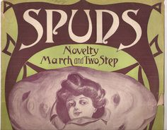 Spuds, Novelty March and Two Step, Vintage Sheet Music, Odd Bizarre Cover Art, Potato with Woman's Face, Brown and Green Art by BettywasaBombshell on Etsy