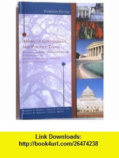 American Government and Politics Today (The Essentials 2009-2010 for POLISC 150, Custom Edition for College of the Canyons) (9781111029180) Barbara A. Bardes, II. Mack C. Shelley, Steffen W. Schmidt, John L. Korey , ISBN-10: 1111029180  , ISBN-13: 978-1111029180 ,  , tutorials , pdf , ebook , torrent , downloads , rapidshare , filesonic , hotfile , megaupload , fileserve
