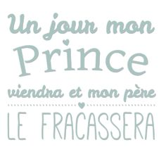 personnaliser tee shirt un jour mon prince viendra Papa Shirts, Tee Shirts, Slogan, Sentences, Affirmations, Quotations, Funny Quotes, Positivity, Messages