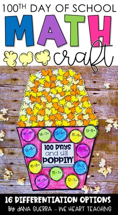 This 100th Day of School Math activity includes 16 levels of differentiation from addition and subtraction (single, 2, and 3 digit!) to multiplication and division. The popcorn craft has 100 pieces of popcorn! Perfect for grades 1-3!