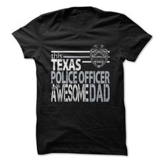 Texas Police Officer Dad T Shirts, Hoodies. Get it now ==► https://www.sunfrog.com/LifeStyle/Texas-Police-Officer-Dad.html?41382