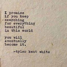 ❤️☀️ Prometo que se você continuar capacidade para tudo que é belo neste mundo. você acabará por se tornar ele.