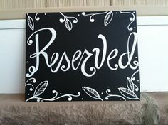 Handwritten 8x10 Reserved Chalkboard Sign by maryandjack on Etsy, $18.00
