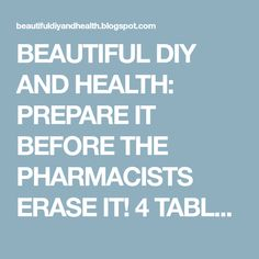 BEAUTIFUL DIY AND HEALTH: PREPARE IT BEFORE THE PHARMACISTS ERASE IT! 4 TABLESPOONS OF THIS AND YOU CAN SAY GOODBYE TO HIGH BLOOD PRESSURE AND CLOGGED ARTERIES