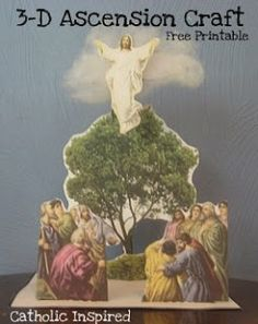 The Ascension of Jesus ~ 3-D Craft Project - Catholic Inspired
