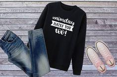 336ff7af Funny Monday Shirt, Monday Tee, Monday Sweatshirt, Sarcastic Shirt, Monday  Hates You Too, Tumblr Shirt, Hate Monday, Gag Gift, Novelty Shirt