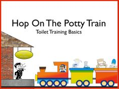 "All aboard the potty train! Learn the toilet training basics with ""Hop On The Potty Train"" and get started with the resources in this packet. Head to www.smartypantsonlinetraining.com to register today."