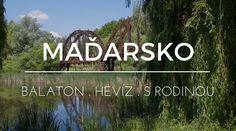 Maďarsko s dětmi - teplo, lázně a nádherná příroda