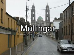 Mullingar xx <3 I want to go all over Ireland<3 but totally here! *cough randomly meet Niall Horan at Nandos *cough* :) who's with me?