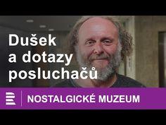 Nostalgické muzeum: Jaroslav Dušek odpovídá na dotazy posluchačů Einstein, Youtube, Youtubers, Youtube Movies