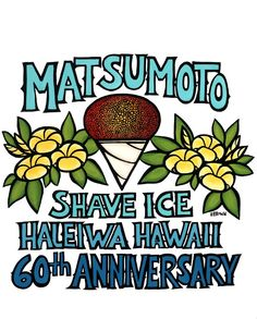Heather Brown Art for Matsumoto Shave Ice.