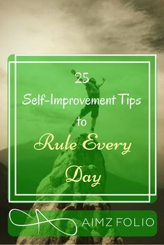 25 Practical Self-Improvement Tips for a Better You