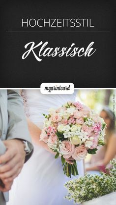 Was macht eigentlich eine klassische Hochzeit aus? Wir verraten es im Magazin. #hochzeit #braut #bräutigam #heiraten #klassisch #hochzeitsstil #brautstrauß #hochzeitslocation #ideen #inspiration #tipps #tricks #ratgeber #hochzeitsplanung #hochzeitsvorbereitung #hochzeitsmotto #farbkonzept