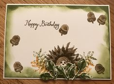 My little hedgehog!  Painted harvest stampin up
