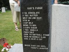 Kay's fudge recipe found on the tombstone for Wade Huff Andrews - www.findagrave.com/cgi-bin/fg.cgi?page=gr&GRid=54943191
