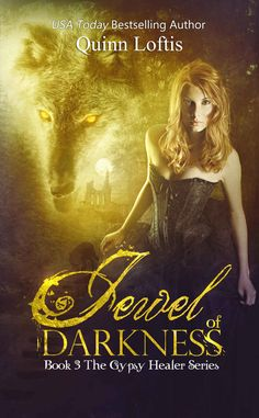 Amazon.com: Jewel of Darkness, Book 3 Gypsy Healers Series eBook: Quinn Loftis, Mirella Santana, KKeeton Designs: Kindle Store