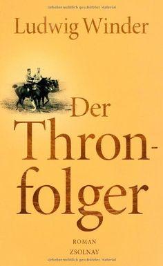 Der Thronfolger: Ein Franz-Ferdinand-Roman von Ludwig Winder http://www.amazon.de/dp/3552056734/ref=cm_sw_r_pi_dp_mp6lvb04Z9E4J
