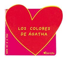 Los colores de Ágatha. Ágatha Ruiz de la Prada. Gaviota, 2001