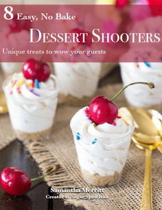 8 easy no bake dessert shooters!