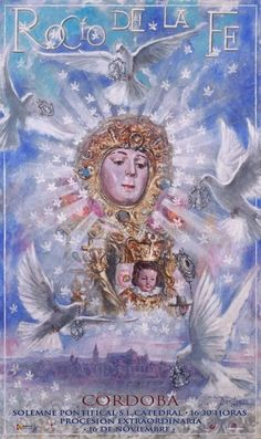 Rocío de nuestra fe Queen Of Heaven, Blessed Mother Mary, Jesus Christ, Princess Zelda, Painting, Fictional Characters, Characters, Artworks, Poster