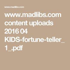 www.madlibs.com content uploads 2016 04 KIDS-fortune-teller_1_.pdf