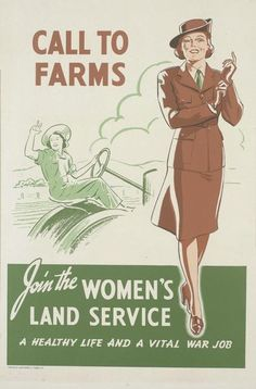 Call to Farms. Join the Women's Land Service.  --  WWII propaganda poster (New Zealand, UK), c. 1939-1945.