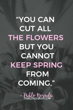 54 Inspirational Happy Easter Quotes and Spring Sayings Can You Feel It, How Are You Feeling, Happy Easter Quotes, Spring Quotes, Garden Quotes, Pablo Neruda, Flower Quotes, Deep, Religious Quotes