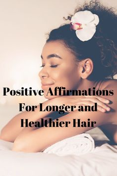 Increase your relationship with your hair with positive affirmations. Manifestation affirmations for natural hair growth, health, and manageability. Use these affirmations for better hair and better wash days. #manifest #affirmations #positivity Natural Hair Types, Natural Hair Mask, How To Grow Natural Hair, Natural Hair Growth, Afro Hair Care, How To Grow Your Hair Faster, Natural Hair Transitioning, Hair Porosity, Healthy Hair Tips