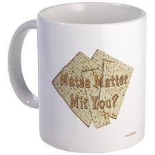 Matza Matter Mit You? Mug