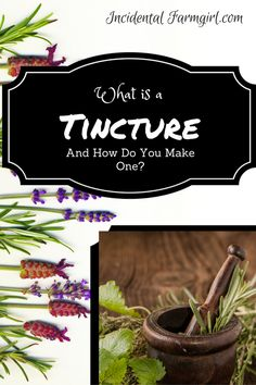 How to make a tincture.