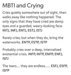 Mbti crying>>>As an INTJ/P I can say this is accurate Infj Mbti, Intj And Infj, Estj, Enfp Personality, Personality Psychology, Myers Briggs Personality Types, Personalidad Infp, Ms Gs, Just In Case