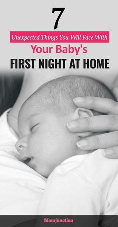 7 Unexpected Things You Will Face With Your Baby's First Night at Home