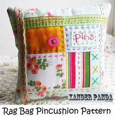 Sewing PDF Pattern Rag Bag Pincushion. I like the piecing with the embroidery stitches!