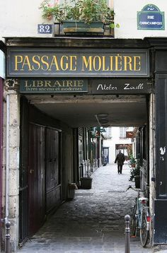 Entrée du Passage Molière ,in the arrondissement rue Saint-Martin and terminates near 82 rue Quincampoix). Paris has many Passage-ways. Explore a few if you have an opportunity while in Paris. Many of them are lined with shops. Oh Paris, I Love Paris, Beautiful Paris, Most Beautiful Cities, Paris Travel, France Travel, Foto Poster, Arrondissement, Travel Photos