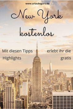 Ein New York Urlaub ist teuer genug, hier sind 10 Dinge, die ihr im Big Apple kostenlos erleben könnt! So spart ihr Geld beim Sightseeing in New York!