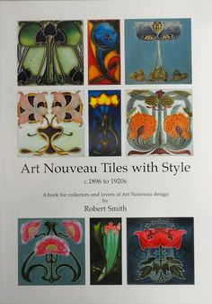 My own first Tile reference book c2009.Over 700 quality Art Nouveau English designs  from my own collection are shown,alongside each tile is a reference to the date and manufacturer of the tile, also the decorating method used.This is the largest illustrated collection of Art Nouveau tiles to be published to date, look out for my 2nd book.
