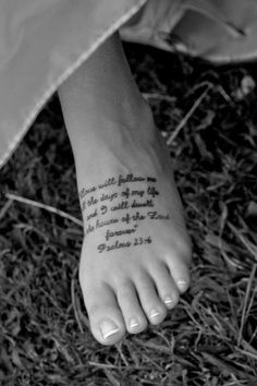 Psalm. This is actually cute on the foot. But it's words are small I wonder if it'd look like blobs as you get older.