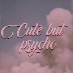 cute but psycho discovered by Ella Coene on We Heart It cute but psycho discovered by Ella Coene on We Heart It<br> Bad Girl Aesthetic, Aesthetic Collage, Aesthetic Grunge, Quote Aesthetic, Aesthetic Vintage, Aesthetic Pictures, Baby Pink Aesthetic, Aesthetic Roses, Aesthetic Yellow