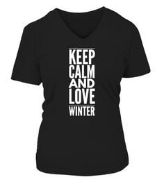 """# KEEP CALM AND LOVE WINTER .  Special Offer, not available anywhere else!      Available in a variety of styles and colors      Buy yours now before it is too late!      Secured payment via Visa / Mastercard / Amex / PayPal / iDeal      How to place an order            Choose the model from the drop-down menu      Click on """"Buy it now""""      Choose the size and the quantity      Add your delivery address and bank details      And that's it!"""