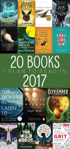 Twenty books on my reading list for 2017. A mix of Middle Grade & YA, General Fiction, & Nonfiction.